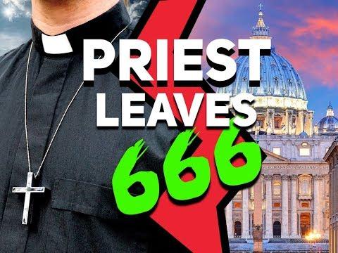 CATHOLIC PRIEST LEAVES 666!!!