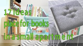 17 Ideas Find A Place For Books In A Small Apartment