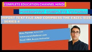 How to Import Large Data & compression in PowerPivot - SERIES 4
