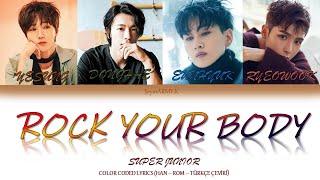 [Türkçe Çeviri] SUPER JUNIOR (슈퍼주니어)- ROCK YOUR BODY (Han-Ro…