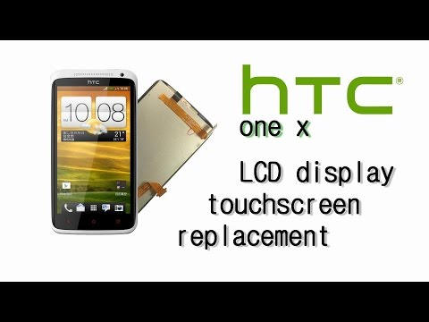 HTC One X / S720E - LCD Display & Touch Screen Glass Digitizer Replacement