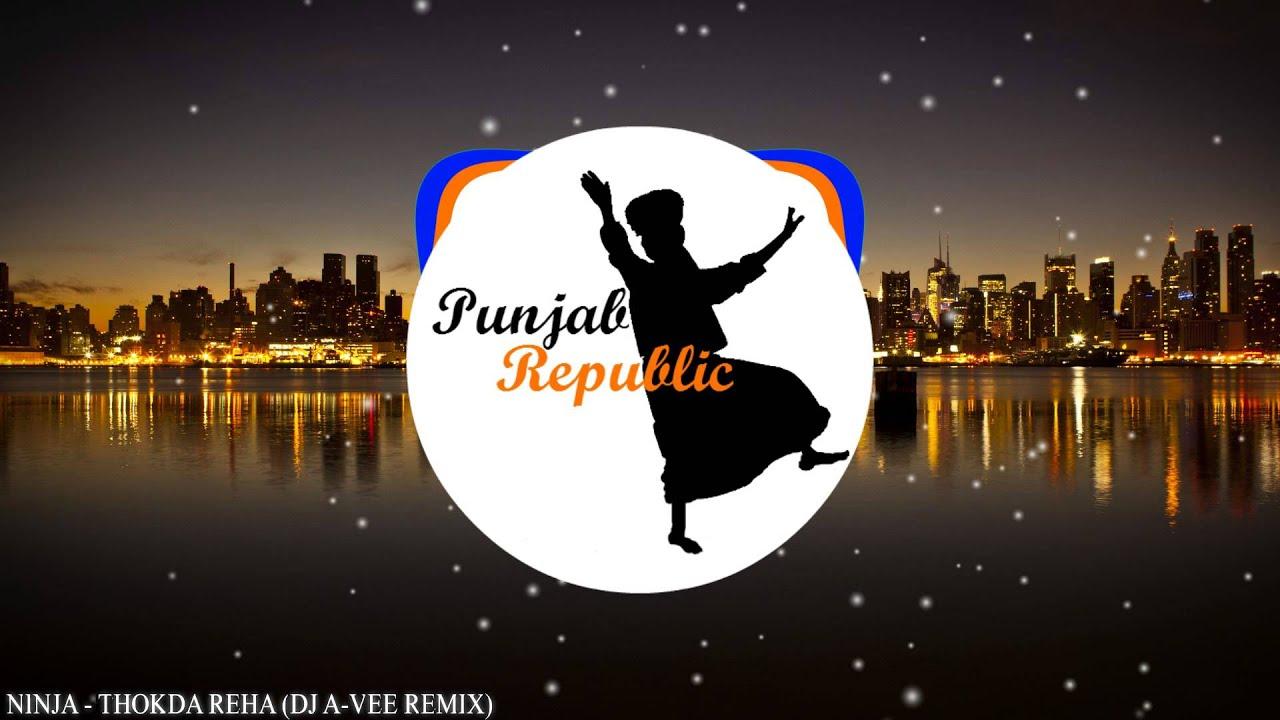 Download Ninja - Thokda Reha (DJ A-Vee Remix)