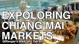 Exploring Chiang Mai Markets - QiRanger
