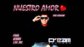 Nuestro Amor - The Cream (Prod. Cream Records) Thumbnail