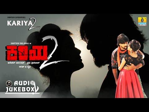 Kariya 2   Audio Jukebox   New Kannada Movie 2017   Santosh Balaraj, Mayuri Kyatari   Karan B Krupa