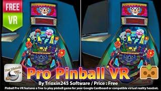 Pro Pinball VR for Google Cardboard. - A great fun free VR 3D pinball. (Free)