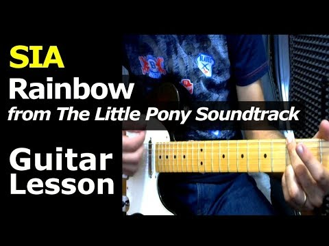 How To Play Sia From My Little Pony The Movies Soundtrack