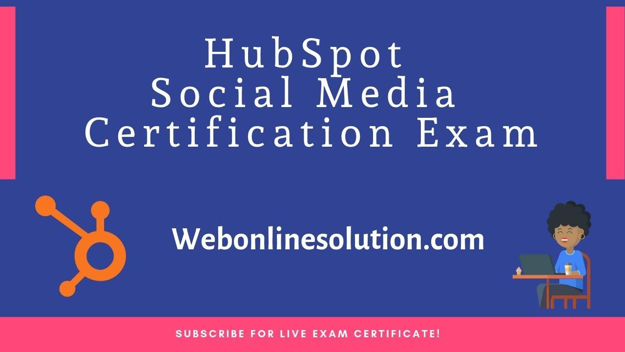 Hubspot Social Media Certification Exam Answers 2019live Exam