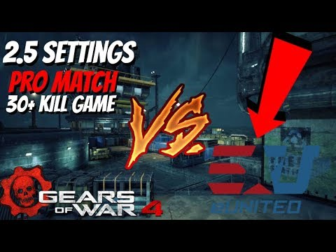 Gears of War 4: Pro Match vs eUnited (2.5 BETA) (30+ Bomb)