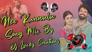 Nee Kannulu Song Mix By Dj Lucky Creations    Telugu Dj Songs