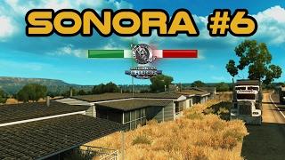 SONORA | Mapa Mexico | Rumbo a Moctezuma | #6 | ATS