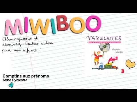 Anne Sylvestre - Comptine aux prénoms - Miwiboo