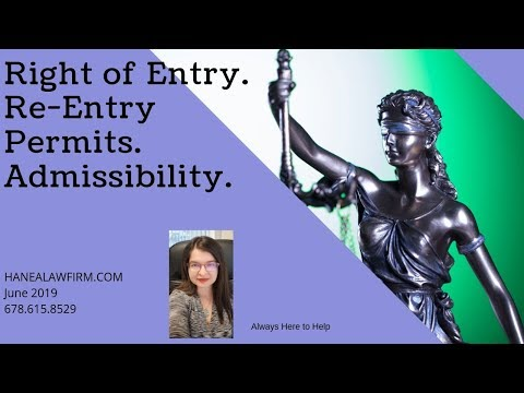 Is There is a Right of Entry to the United States? What is Admissibility?