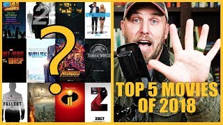 Top 5 Movies of 2018 (Best movies of the year!)