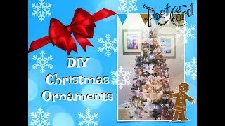 Super Easy DIY CHRISTMAS ORNAMENTS and OUR CHRISTMAS TREE 2017