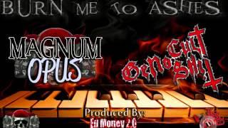 Magnum Opus featuring Geno Cultshit