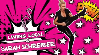 🌟Living Local with Sarah Schreiber🌟
