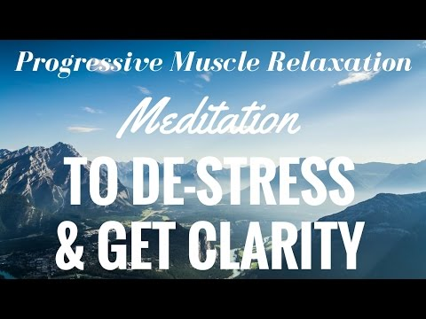 Guided Meditation for Progressive Relaxation STRESS RELIEF GET CLARITY DISCOVER YOUR TRUTH