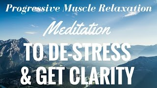 Guided Meditation for Progressive Relaxation (STRESS RELIEF, GET CLARITY, DISCOVER YOUR TRUTH)