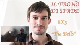 """LA FINE DI TUTTO ... O QUASI - Game of Thrones: 8X05 """"The Bells"""""""