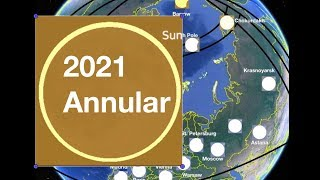 Annular Solar Eclipse • 2021 June 10 • Animation