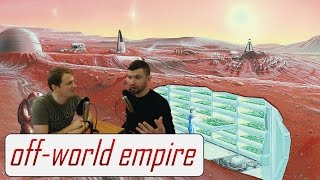 Should Humanity Colonize Mars? Off-World/Off-Topic Ep. 29 (full show)