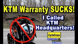 KTM Warranty SUCKS! I CALLED KTM HEADQUARTERS!! | MotoVlog