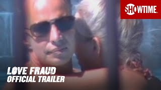 Love Fraud (2020) Official Trailer | SHOWTIME Documentary Series