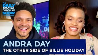 Andra Day - Embodying <b>Billie Holiday</b> & Telling Her Story | The Daily ...