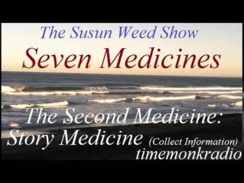 Susun Weed Show  ~  Seven Medicines: The Second Medicine: Story Medicine  ~  SWS1155