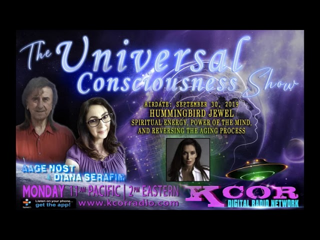 UNIVERSAL CONSCIOUSNESS SHOW - Hummingbird Jewel On The Mysteries of Being a Psychic