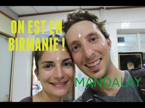On est en Birmanie ! | MANDALAY [Vlog#22]