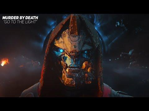 """Murder By Death - """"Go to the Light""""(Destiny 2: Forsaken - E3 Trailer Song)"""