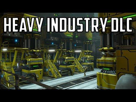 Space Engineers - Heavy Industry DLC