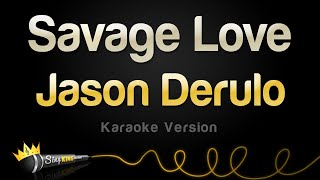 "Karaoke sing along of ""savage love"" by jason derulo & jawsh 685 from king stay tuned for brand new videos subscribing here: https://l..."