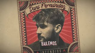 Dani Fernández - Bailemos (Lyric Video)