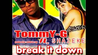 TOMMY-G - BREAK IT DOWN FT. SHAZEKE  ( 2012 GRENADA SOCA )
