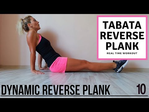 4 MIN REVERSE PLANK WORKOUT – TABATA SONG REAL TIME – 8 REVERSE PLANK VARIATIONS