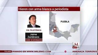 Atacan a periodista en Venustiano Carranza, Puebla
