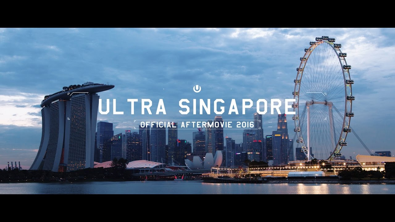Ultra Singapore 2016 (Official 4K Aftermovie) - YouTube