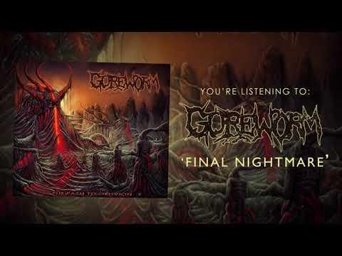 Goreworm - Final Nightmare