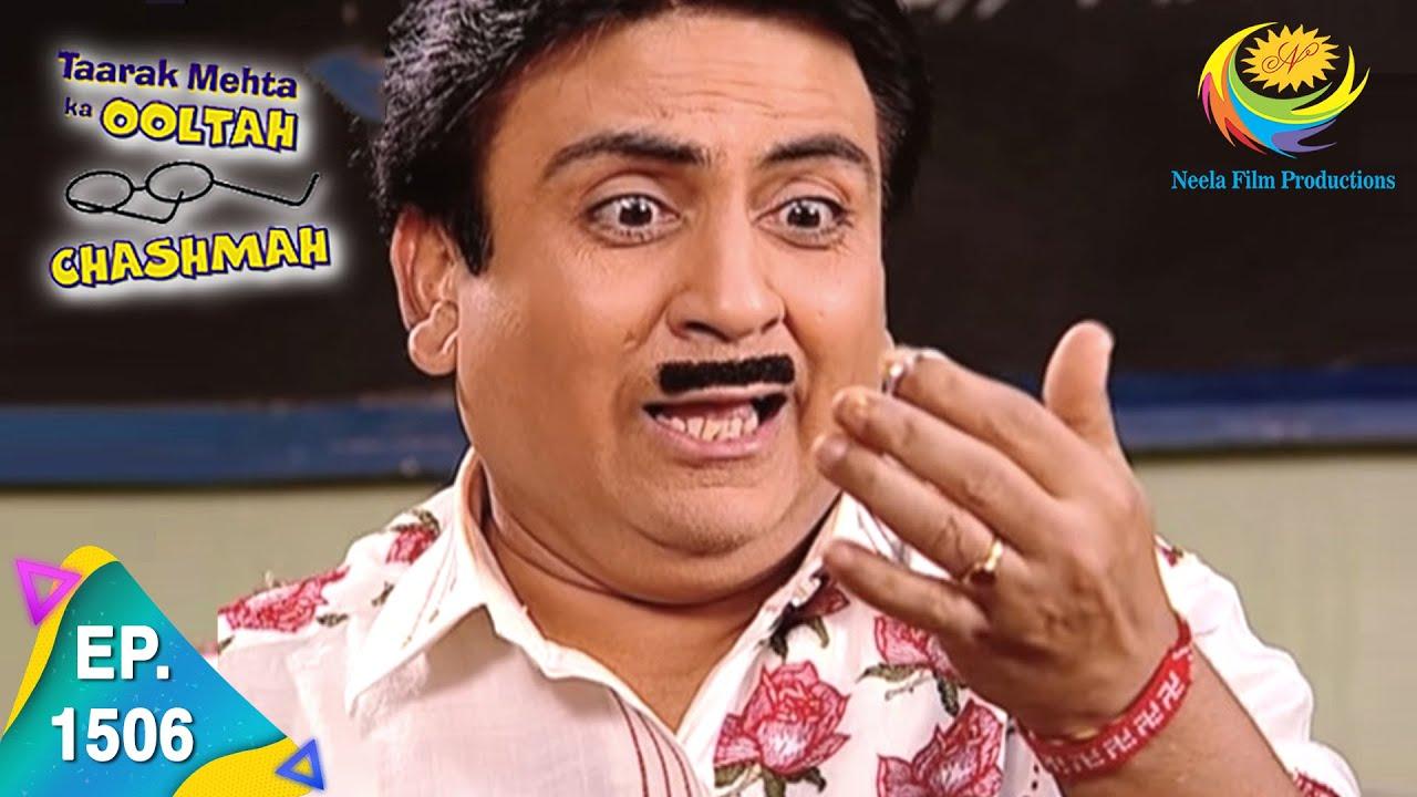 Download Taarak Mehta Ka Ooltah Chashmah - Episode 1506 - Full Episode