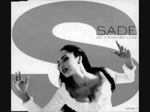 Sade  No Ordinary Love