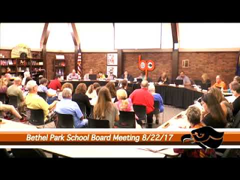 Bethel Park Regular School Board Meeting 8 22 17