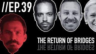 The Return of Josh Bridges // Froning & Friends EP. 39
