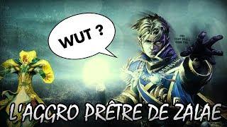 WTF !! Un Prêtre Aggro ?