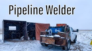 Pipeline Welding-The Traveling Lifestyle