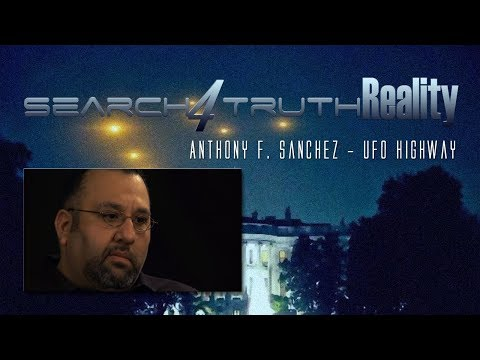 Anthony F. Sanchez - UFO Highway