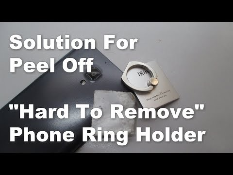 """solution-how-to-remove-peel-off-""""hard-to-remove""""-mobile-phone-ring-holder"""