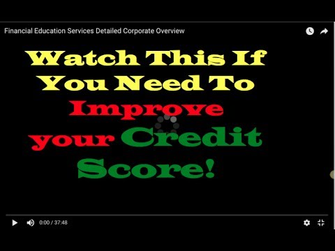 How to Repair My Credit fast with Financial Education Services Detailed Corporate Overview